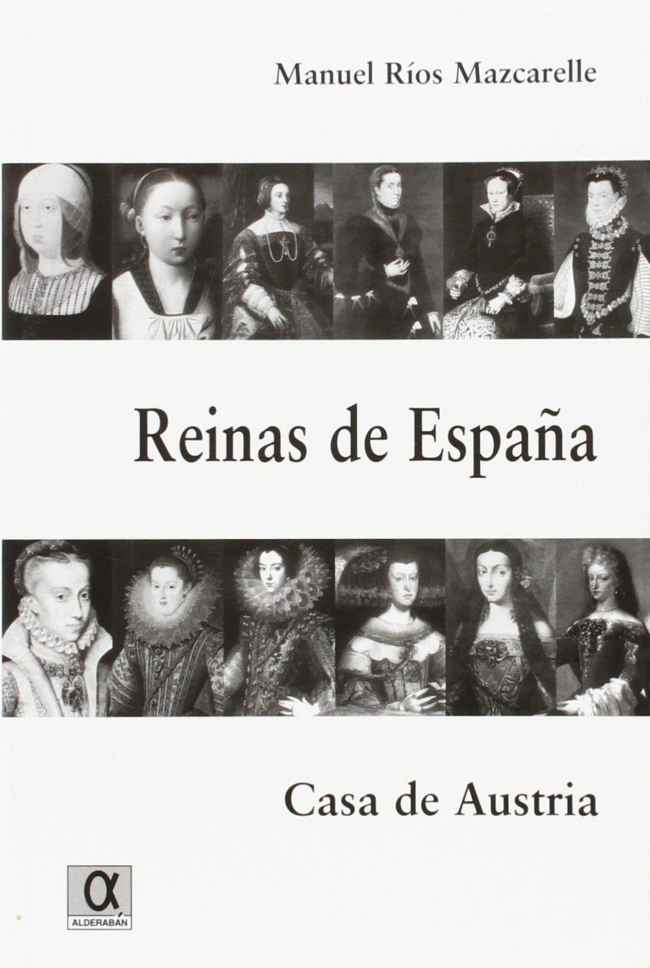 Reinas de España. casa de Austria (Marcial Pons): Amazon.es ...