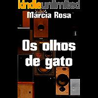 Os olhos de gato (Portuguese Edition)