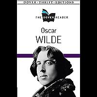 Oscar Wilde The Dover Reader (Dover Thrift Editions) (English Edition)