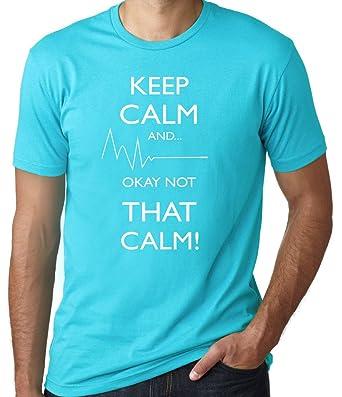 83480a9c3 Amazon.com: Men's Keep Calm Ok Not That Calm T-Shirt: Clothing