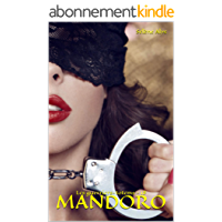 Mandoro (Les guerriers-totems t. 18)