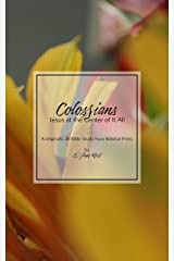 Colossians: Jesus at the Center of It All: A Read with Me Bible Study from Mabbat Press Kindle Edition