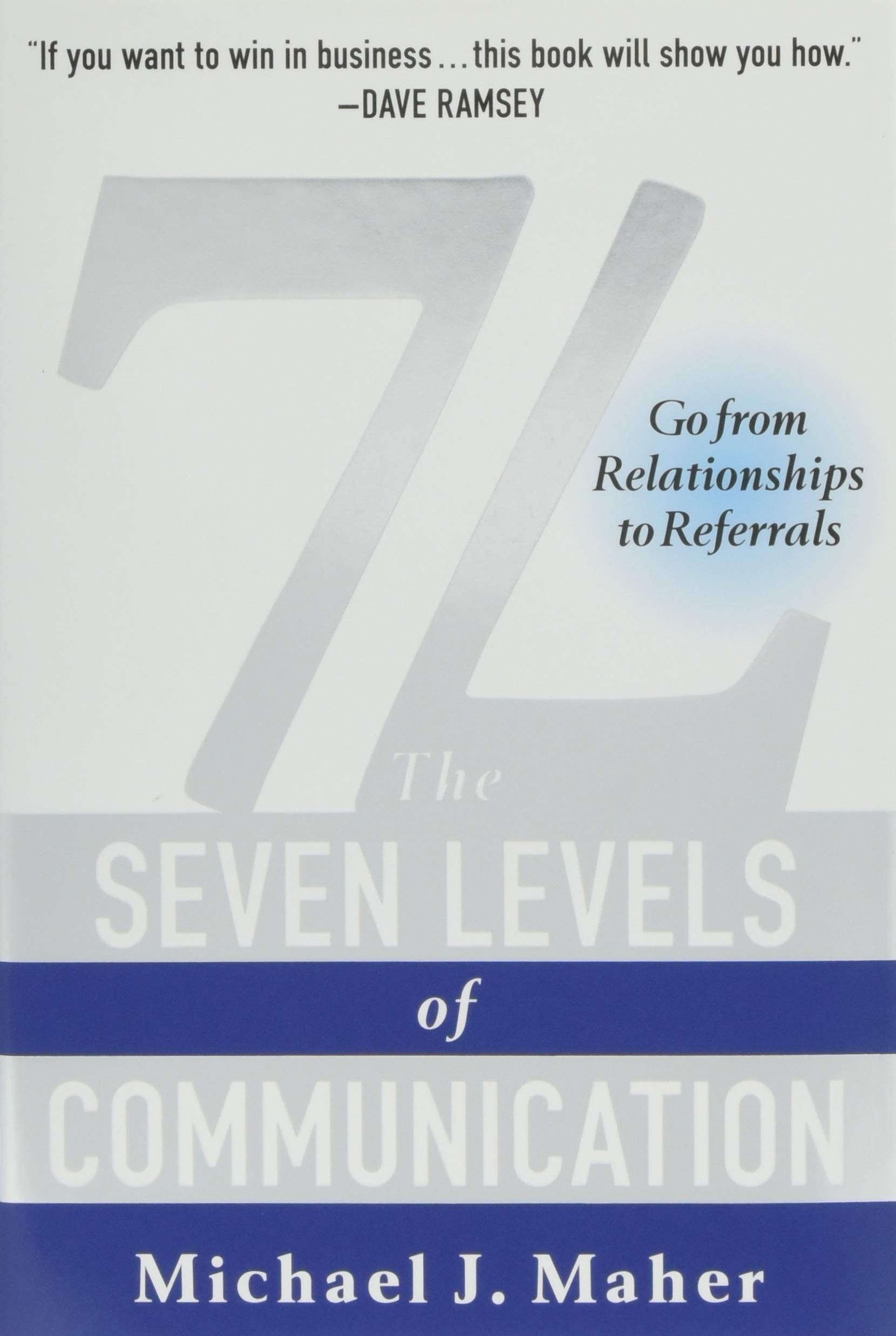 7L: The Seven Levels of Communication: Go From Relationships ...