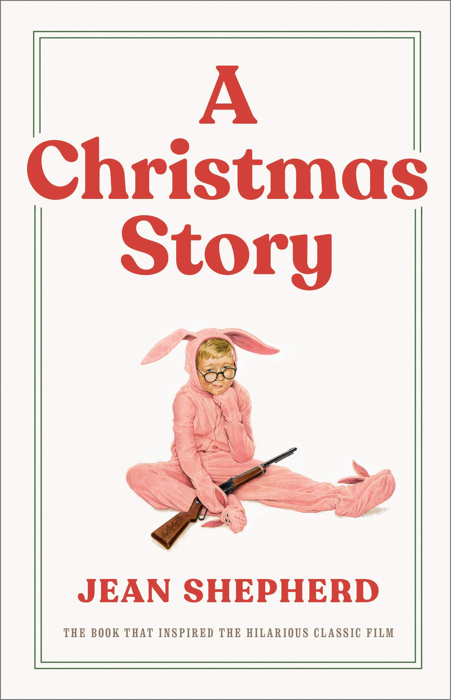 A Christmas Story: The Book That Inspired the Hilarious Classic Film:  Amazon.ca: Shepherd, Jean: Books
