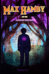 Max Hamby and the Amethyst Guardian (Volume 6) Paperback