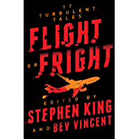Flight or Fright: 17 Turbulent Tales book cover