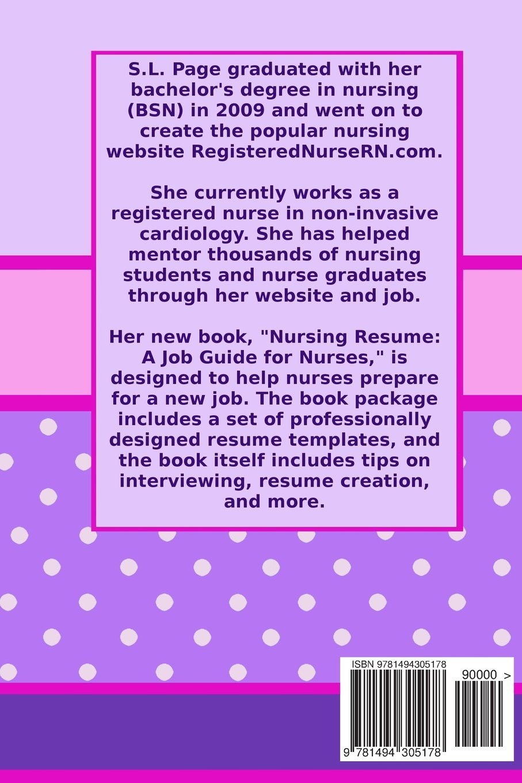 Nursing Resume A Job Guide For Nurses S L Page 9781494305178
