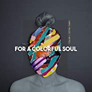 For a Colorful Soul (feat. Nevell)