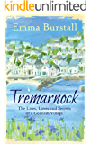 Tremarnock: The Lives, Loves and Secrets of a Cornish Village (Tremarnock Series Book 1)