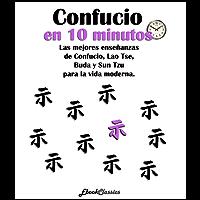 Confucio en diez minutos