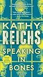Speaking in Bones: A Novel (Temperance Brennan)