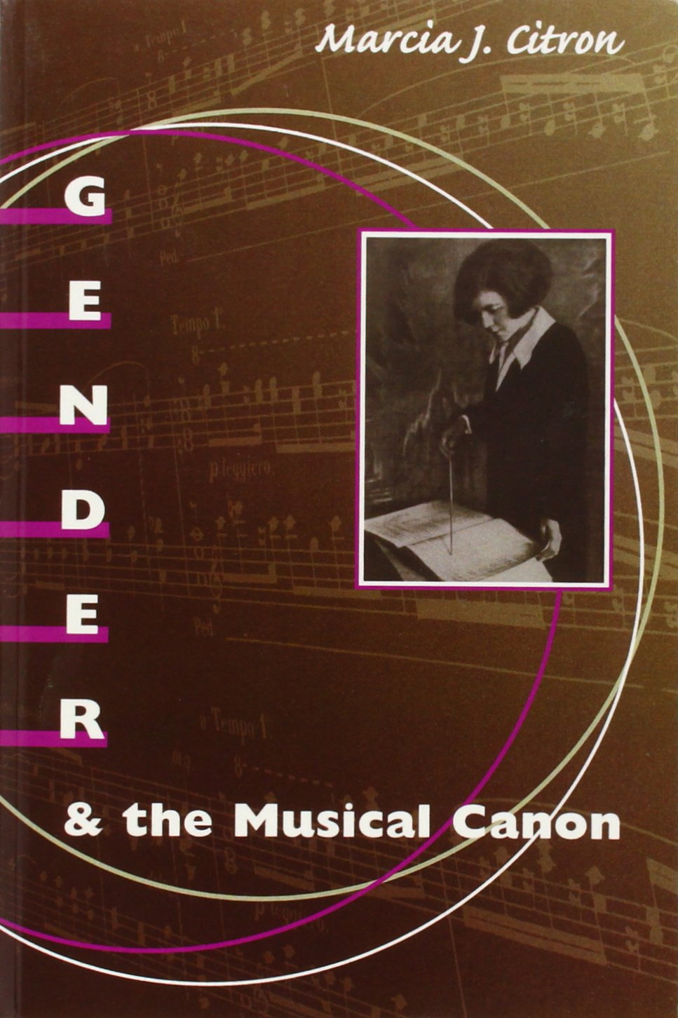Gender and the Musical Canon: Marcia J. Citron: 9780252069161 ...