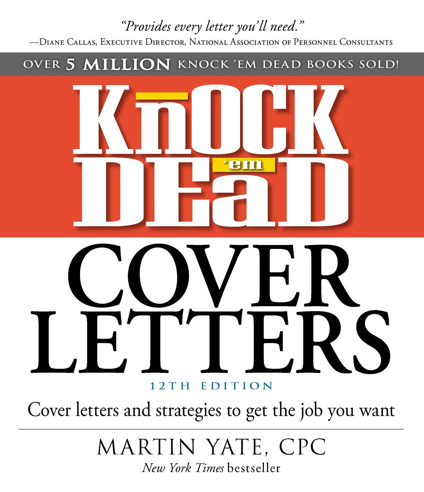 Image for Knock 'em Dead Cover Letters: Cover Letters and Strategies to Get the Job You Want