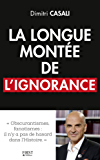 La longue montée de l'ignorance