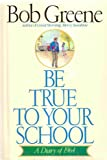 Be True to Your School: A Diary of 1964