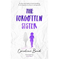 The Forgotten Sister: A heart-rending, beautifully moving novel perfect for fans of Jodi Picoult and Jojo Moyes (English Edition)