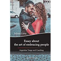 Essay about the art of embracing people: Argentine