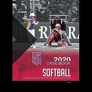 2020 NFHS Softball Case Book