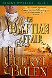 An Egyptian Affair (The Regent Mysteries Book 4)
