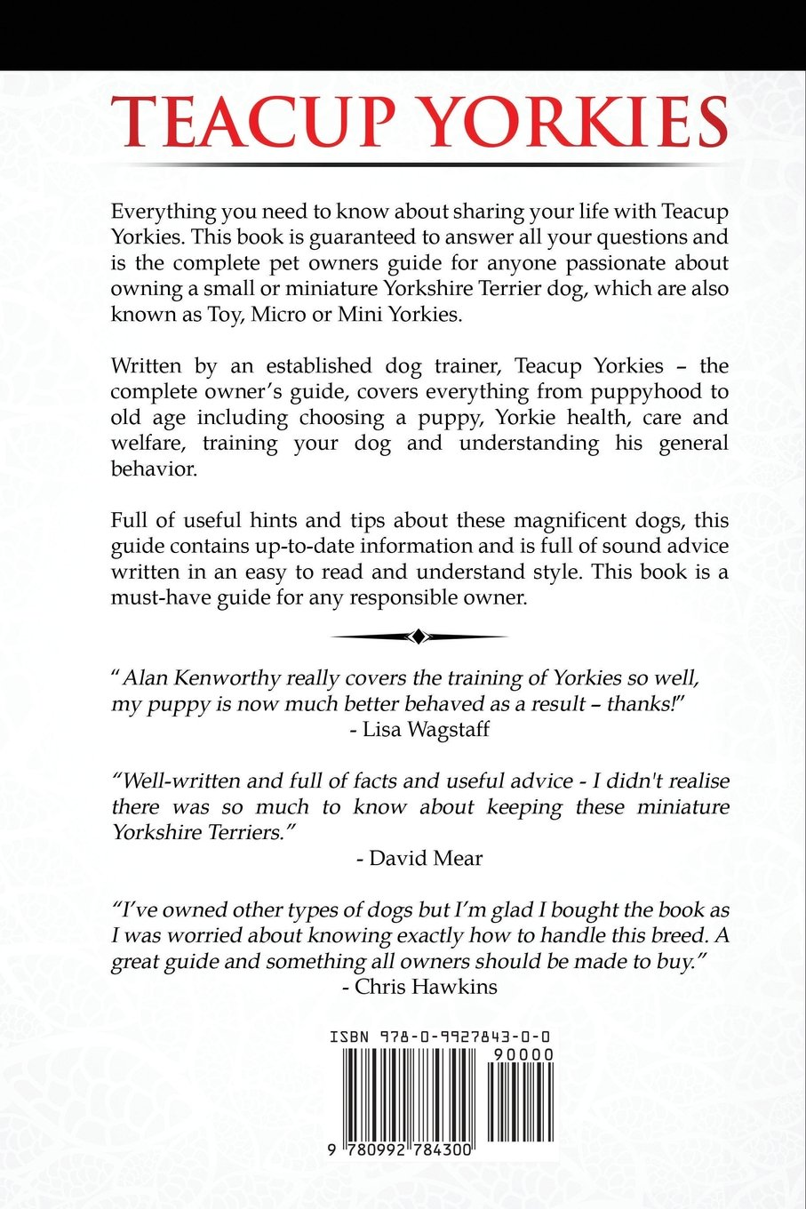 Teacup yorkies the complete owners guide choosing caring for teacup yorkies the complete owners guide choosing caring for and training your miniature yorkshire terrier micro toy or mini yorkie nvjuhfo Images