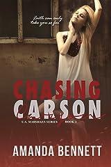Chasing Carson (U.S. Marshal Series 2) Kindle Edition