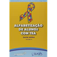 Alfabetização de Alunos com Tea Volume 3 (Transtorno do Espectro Autista)