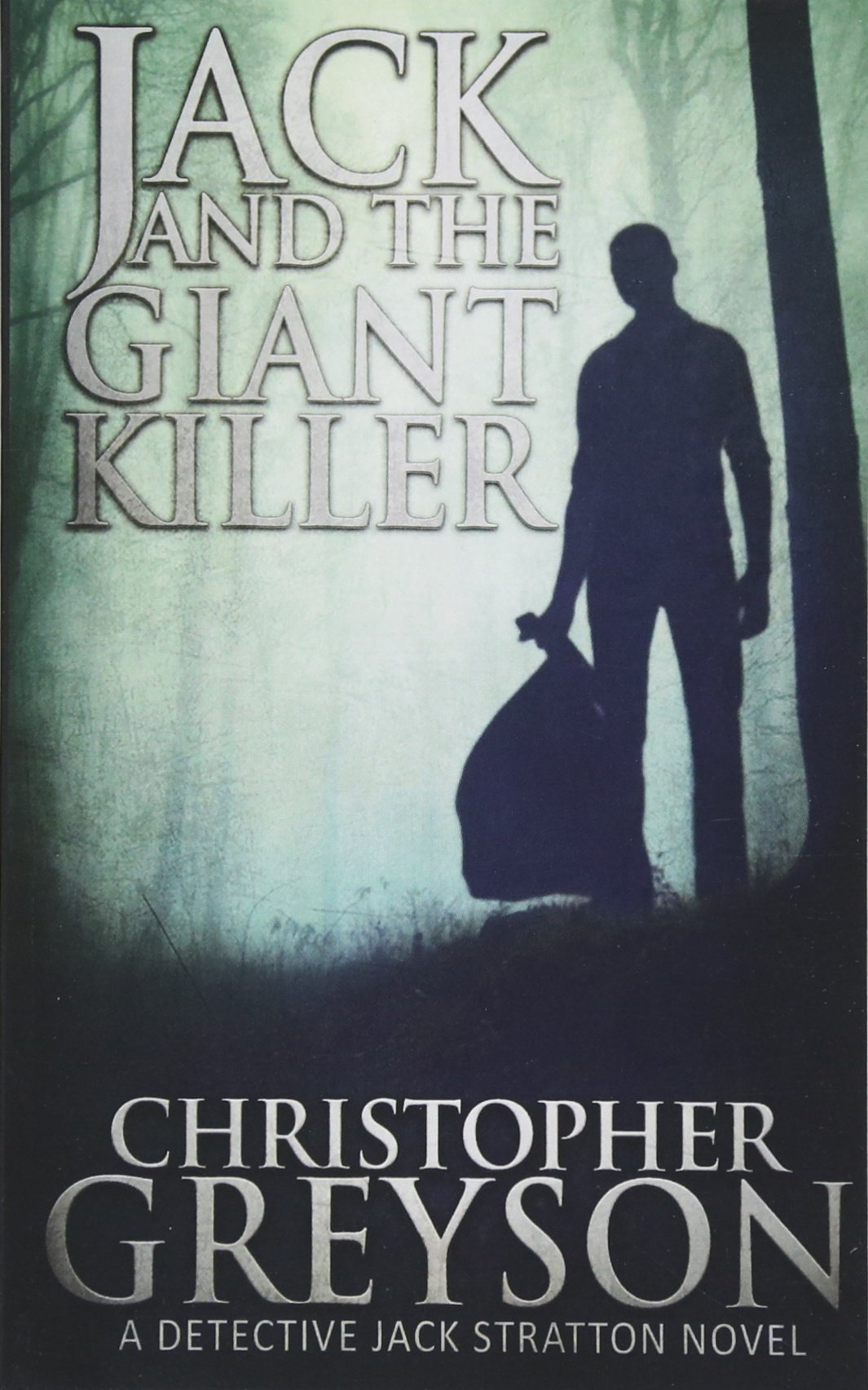 Read Online Jack and the Giant Killer (Jack Stratton Mystery) PDF