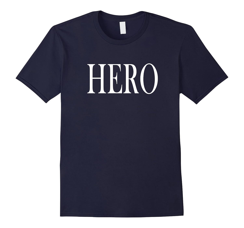 Shirt That Says Hero-Art