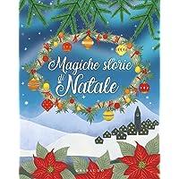 Magiche storie di Natale. Ediz. a colori