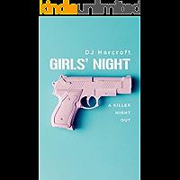 Girls' Night: The comedy thrill ride of 2018