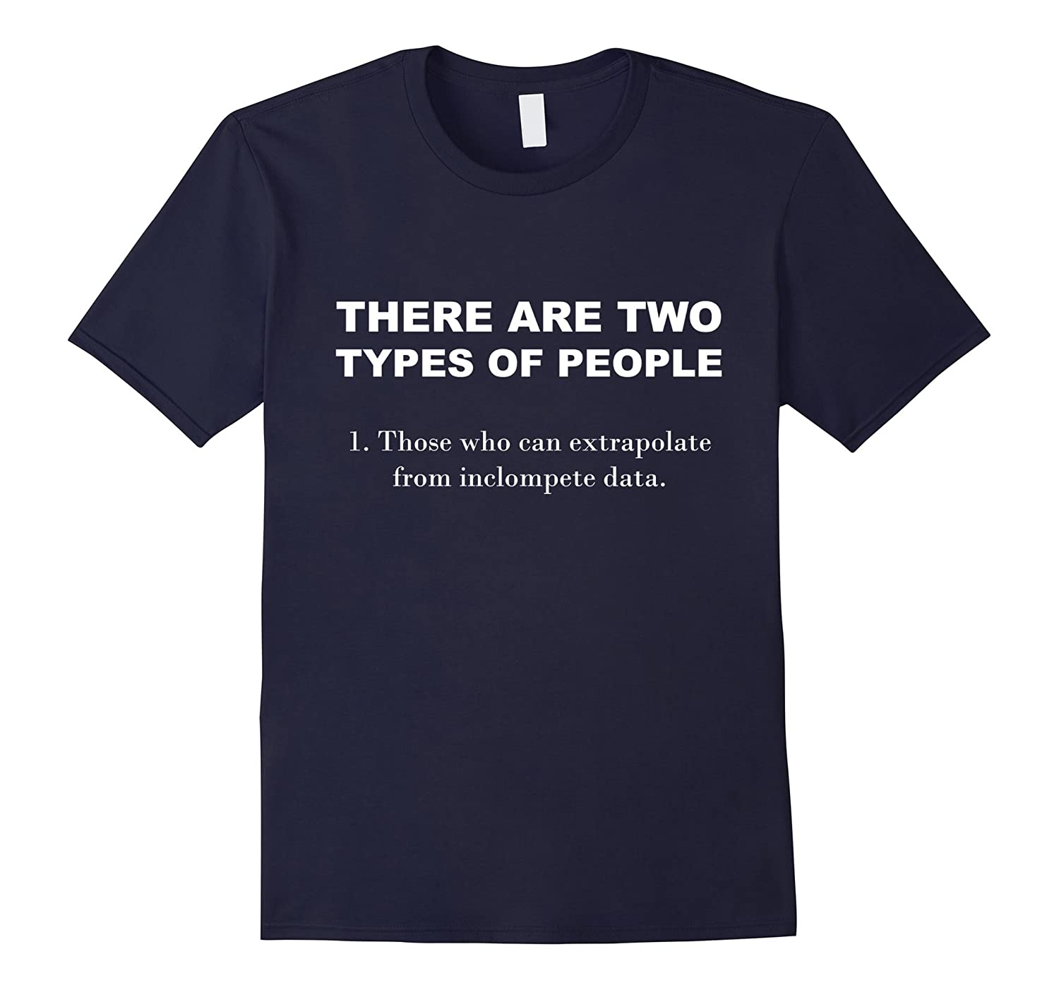 There Are Two Kinds Of People - Extrapolate from Data-BN