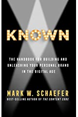 KNOWN: The Handbook for Building and Unleashing Your Personal Brand in the Digital Age Kindle Edition