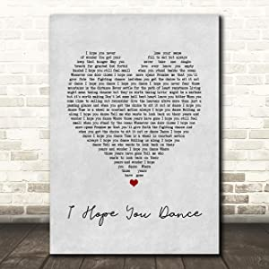 I Hope You Dance Grey Heart Song Lyric Wall Art Poster Gift Present Print