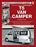 VW T5 Camper Conversion Manual (The Camper Conversion Manual)