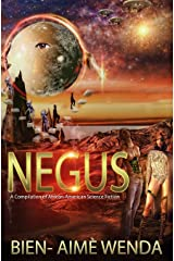 Negus: A Compilation of African-American Science Fiction (Volume 1) Paperback
