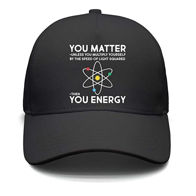 Unisex Design You-Matter-Then-You-Energy Baseball Cap Women s Classic Hat 2c7c2a836e