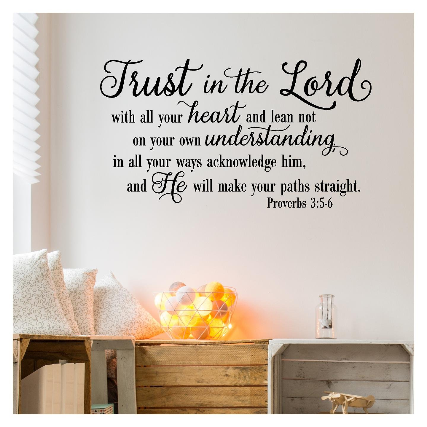 Trust in the Lord With All Your Heart..Proverbs 3:5-6 Vinyl Lettering Wall Decal Sticker (21''H x 38''L, Black)