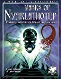 Masks of Nyarlathotep: Perilous Adventures to Thwart the Dark God (Call of Cthulhu Roleplaying)