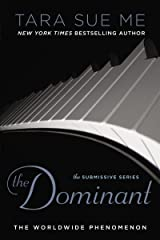 The Dominant (The Submissive Series Book 2) Kindle Edition