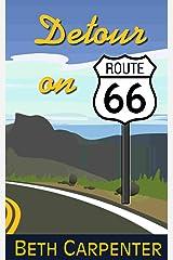 Detour on Route 66 (Choices Book 5) Kindle Edition