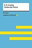 Nathan der Weise von Gotthold Ephraim Lessing: Lektüreschlüssel mit Inhaltsangabe, Interpretation, Prüfungsaufgaben mit Lösungen, Lernglossar. (Reclam Lektüreschlüssel XL) (German Edition)