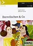 Dornröschen & co. Con espansione online. Con CD Audio