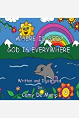 Where Is God? God Is Everywhere Hardcover