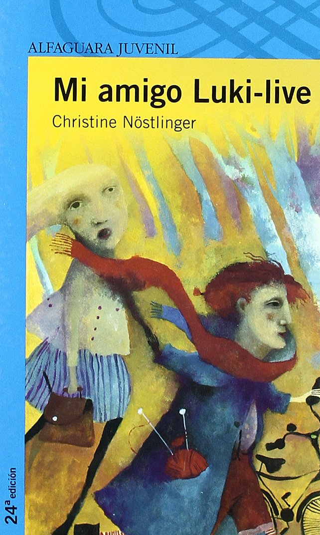 MI AMIGO LUKI-LIVE (Alfaguara 12 Años (zaharra): Amazon.es: Christine Nöstlinger, Maria Teresa Zubiaurre Wagner: Libros