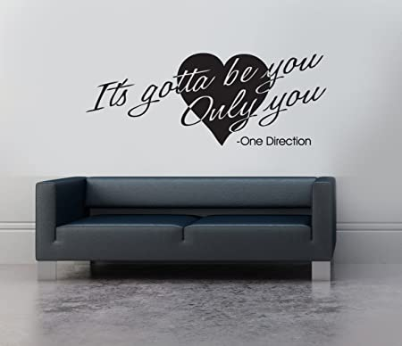 One Direction It\'s Gotta Be You Song Lyrics Music Quote Vinyl Wall ...