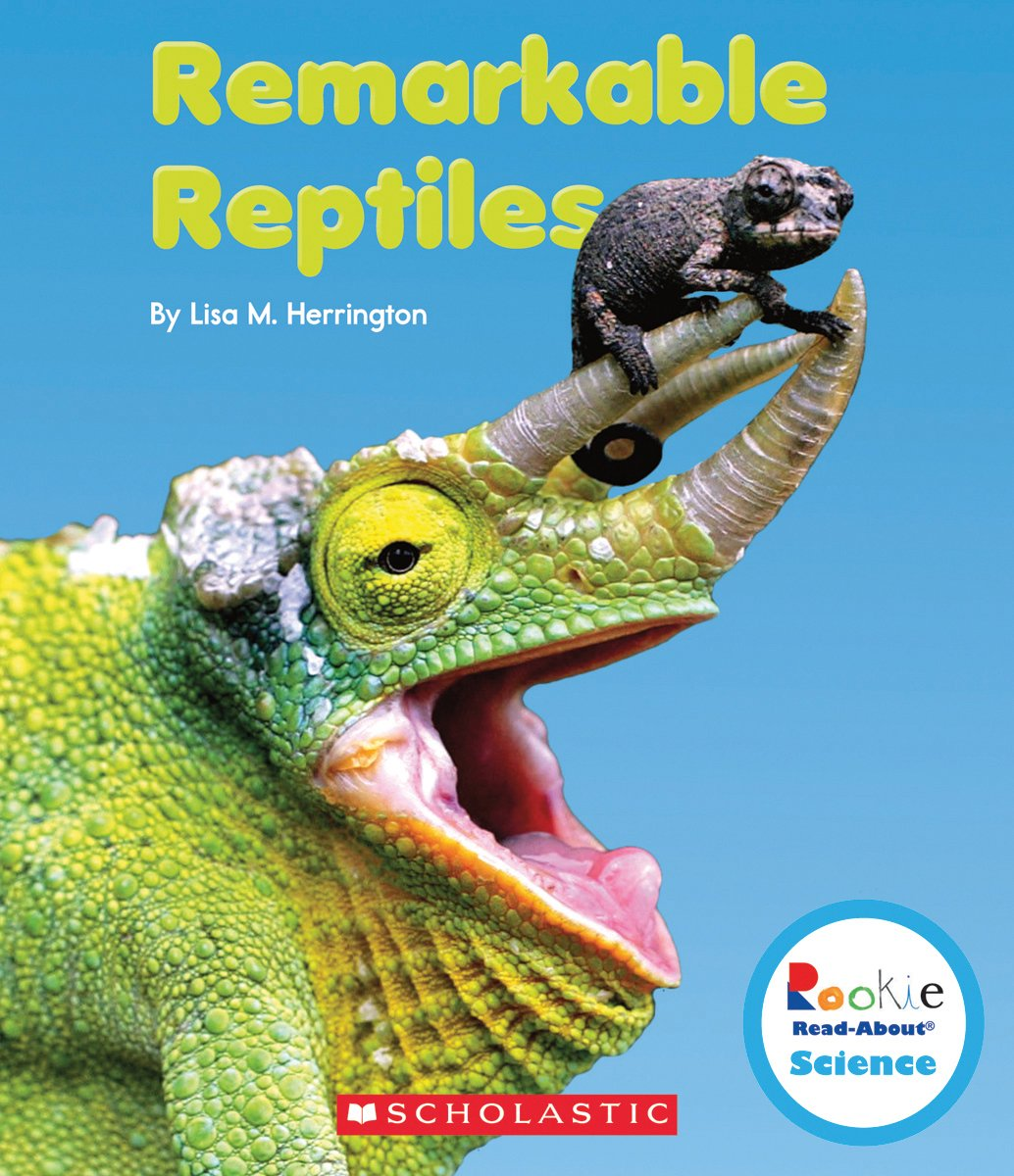 Read Online Remarkable Reptiles (Rookie Read-About Science: Strange Animals) PDF Text fb2 ebook