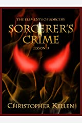 Sorcerer's Crime (The Elements of Sorcery Book 2) Kindle Edition