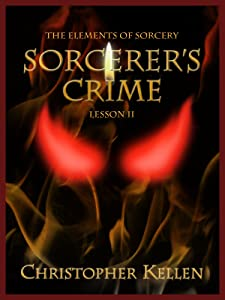 Sorcerer's Crime (The Elements of Sorcery Book 2)
