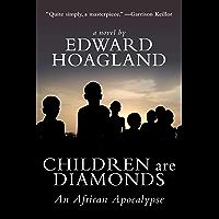 Children Are Diamonds: An African Apocalypse