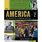 America: The Essential Learning Edition (Second Edition) (Vol. 2)
